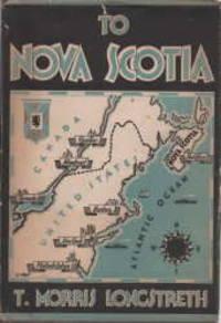 To Nova Scotia : the sunrise province of Canada