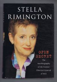 Open Secret. The Autobiography of the Former Director-General of MI5