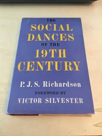 image of The Social Dances of the Nineteenth Century in England
