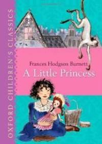 A Little Princess (Oxford Children's Classics)