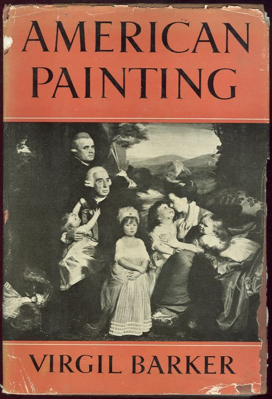 AMERICAN PAINTING History and Interpretation, Barker, Virgil