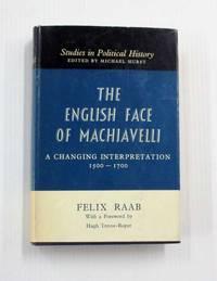 image of English Face of Machiavelli.  A Changing Interpretation 1500-1700