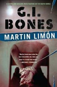 G.I. Bones (A Sergeants Sueño and Bascom Novel)