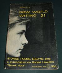 """image of New World Writing 21 Stories, Poems, Essays, Plus a Symposium on Robert  Lowell's """"Skunk Hour"""""""
