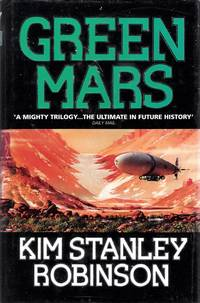 Green Mars by  Kim Stanley Robinson - Signed First Edition - 1993 - from Caerwen Books (SKU: 025916)