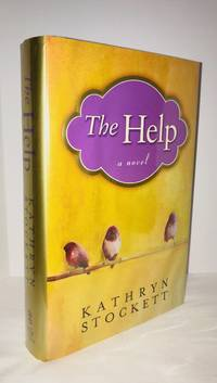 THE HELP by Kathryn Stockett - Signed First Edition - 2009-02 - from Grayshelf Books and Biblio.com
