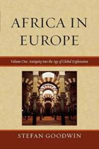 image of Africa in Europe: Antiquity into the Age of Global Exploration