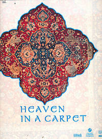 Heaven in a Carpet. Exhibition at the Institut du Monde Arabe, Paris
