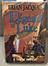The Legend of Luke  A Tale of Redwall