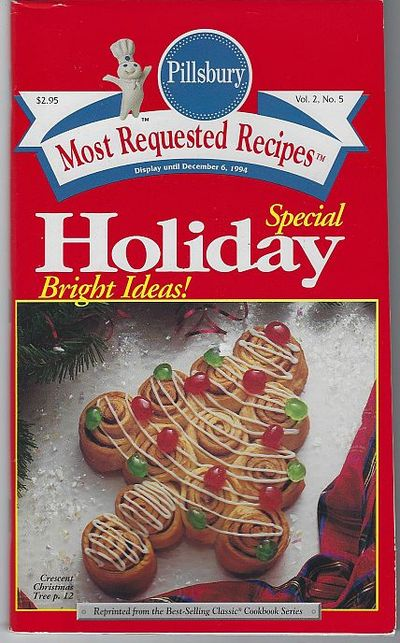 PILLSBURY SPECIAL HOLIDAY BRIGHT IDEAS Most Requested Recipes, Pillsbury