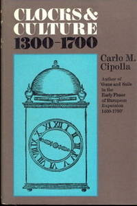 Clocks and Culture 1300-1700