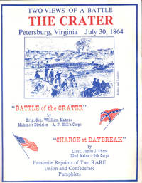 Two Views of a Battle: The Carter Petersburg, Virginia July 30, 1864