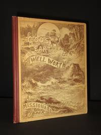 God's Earth; or Well Worth: A Missionary Book for Boys and Girls by Sarah Geraldina Stock - 1st Edition  - 1894 - from Tarrington Books and Biblio.com