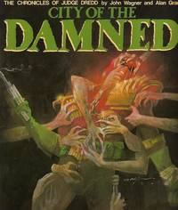 The Chronicles of Judge Dredd. City of the Damned
