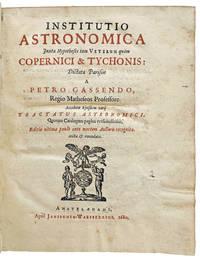 Institutio astronomica, Juxta Hypotheses tam Veterum qua?m Copernici & Tychonis: Dictata Parisiis a Petro Gassendo . . . Accedunt ejusdem varij Tractatus Astronomici . . . . Editio ultima.