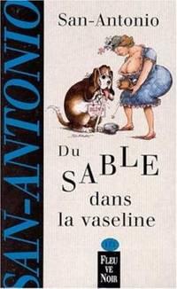 image of Du sable dans la vaseline
