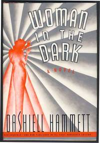 Woman in the Dark: A Novel of Dangerous Romance. (Signed Copy)