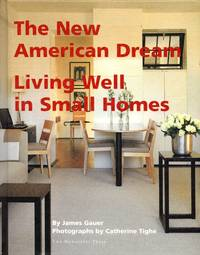 The New American Dream: Living Well in Small Homes