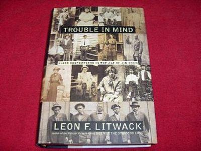 trouble in mind litwack