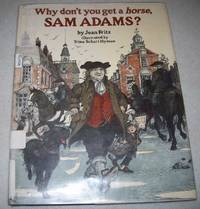 image of Why Don't You Get a Horse, Sam Adams?