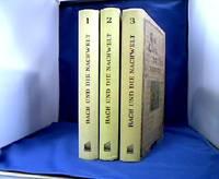 Bach und die Nachwelt. 3 Bände. Bd. 1: 1750-1850. Bd. 2: 1850-1900. Bd. 3: 1900-1950.
