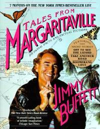 Tales from Margaritaville : Fictional Facts and Factual Fictions