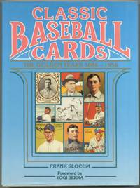 image of Classic Baseball Cards: The Golden Years 1886-1956