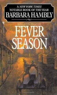 Fever Season (Benjamin January, Book 2)