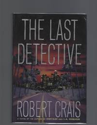 The Last Detective (Elvis Cole Series)