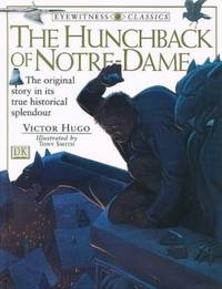 Hunchback of Notre Dame (Eyewitness Classics)