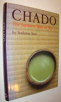 Chado: The Japanese Way of Tea