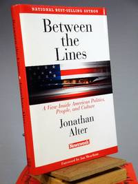Between the Lines; A View Inside American Politics, People, and Culture