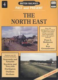 British Railways Past and Present: North East No. 4 (British Railways Past/Present)