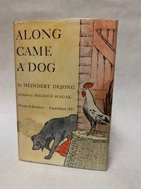 Along Came a Dog [Newbery Medal honor book in 1959]
