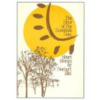 The Hour of the Sunshine Now: Short Stories