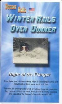image of Winter Rails Over Donner: Night of the Flanger.