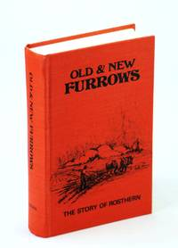 Old & new furrows: The story of Rosthern
