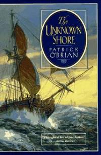 The Unknown Shore by Patrick O'Brian - Paperback - 1996 - from ThriftBooks (SKU: G039331538XI3N00)
