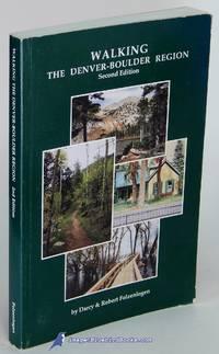 image of Walking the Denver-Boulder Region: Second Edition