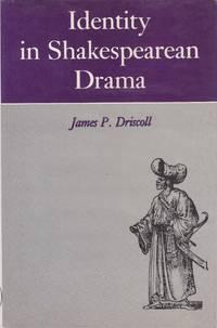 Identity in Shakespearean Drama.