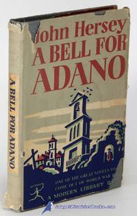 A Bell for Adano (First Modern Library Edition, ML #16.3)