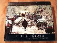 The Ice Storm: An Historic Record In Photographs Of January 1998.