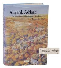 Ashland, Ashland: The Story of a Turn-of-the Century Railroad Town (Signed First Edition)