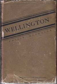 Wellington by  Philip Guedalla - First Edition - 1931 - from Monroe Bridge Books, SNEAB Member (SKU: 006724)