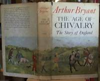 image of The Age of Chivalry; The Story of England