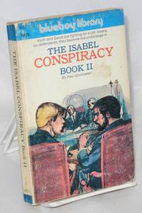 The Isabel Conspiracy: book 2