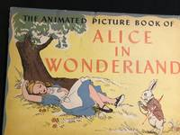 The Animated Picture Book of Alice in Wonderland