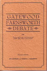 "image of Gatewood Farnsworth Debate On ""Mormonism"""