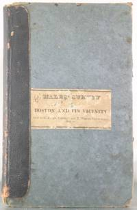 A Survey of Boston and Its Vicinity: Shewing the Distance from the Old State House, at the Head...