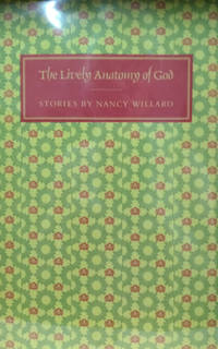 The Lively Anatomy of God:  Stories
